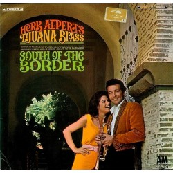Alpert's Herb Tijuana Brass ‎– South Of The Border|1964     A&M Records ‎– 212 015
