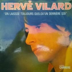 Vilard Hervé – On Laisse Toujours Quelqu'un Derriere Soi|1971    Carrere – 6442 102