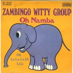 Zambingo Witty Group – Oh Namba|1973    Bellaphon – BF 18193-Single