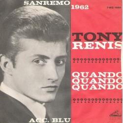 Renis Tony – Quando, Quando, Quando 1962    La Voce Del Padrone – 7MQ 1689-Single