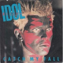 Idol Billy – Catch My Fall|1984     Chrysalis – 107 081-Single