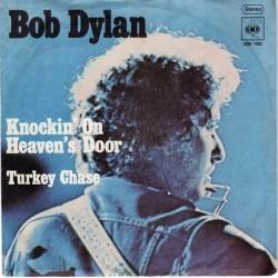 Dylan Bob – Knockin' On Heaven's Door|1973      CBS 1762-Single