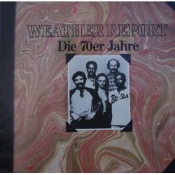 Weather Report – Die 70er...