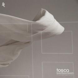 Tosca – Boom Boom Boom...