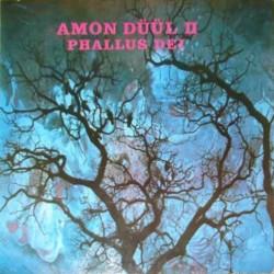 Amon Düül II – Phallus...