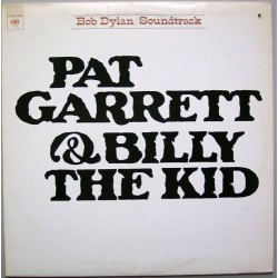 Dylan ‎ Bob – Pat Garrett & Billy The Kid - Original Soundtrack Recording |1973    CBS 32098