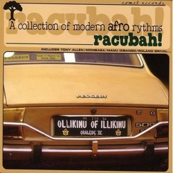 Various ‎– Racubah! &8211 A Collection Of Modern Afro Rhythms|1999   Comet Records COMET 003