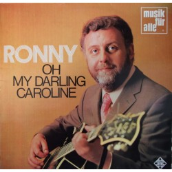 Ronny – Oh My Darling...