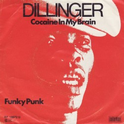 Dillinger ‎– Cocaine In My...