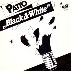 Patto ‎– Black And White|1983     GIG Records ‎– GIG 111 144-Single
