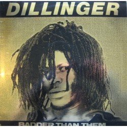 Dillinger ‎– Badder Than The|1981 A&M Records ‎– AMLH 68528