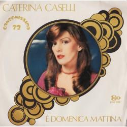 Caselli Caterina – È...