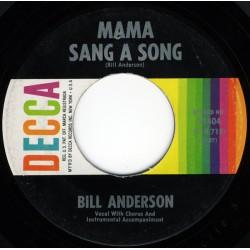Anderson Bill– Mama Sang A...