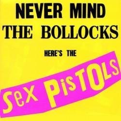 Sex Pistols – Never Mind The Bollocks, Here's The Sex Pistols|2016   SexPisLP77