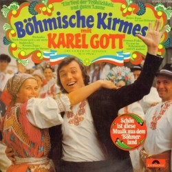 Gott Karel – Böhmische Kirmes|1975   Club Edition  64305