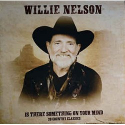 Nelson Willie – Is There...