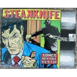 Steakknife – Songs Men Have Died For|1997 Steakhouse Records