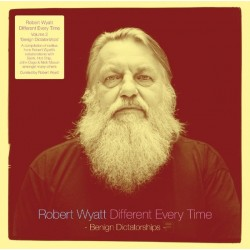 Wyatt ‎Robert– Different Every Time Volume 2 &8211 Benign Dictatorships|2014  Domino ‎– WIGLP347-2