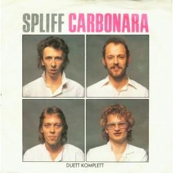 Spliff – Carbonara 1982...