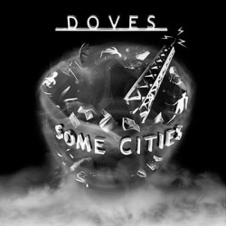 Doves – Some Cities|2005...