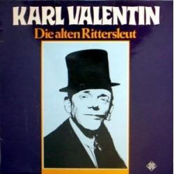Valentin Karl und Liesl Karlstadt – Die Alten Rittersleut|1962   Telefunken6.21323
