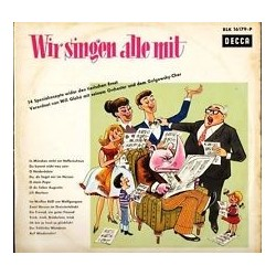 Glahé Will und Sein Orchester Und Chor – Wir singen alle mit Decca – BLK 16179-P