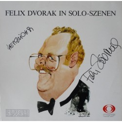 Dvorak Felix – Felix Dvorak In Solo-Szenen|1986 Preiser Records – SPR 3371