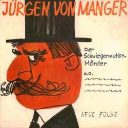 Manger Jürgen Von – Stegreifgeschichten &8211 Neue Folge &8211 Der Schwiegermutter-Mörder|Philips – P 48 027 L (Kopieren)