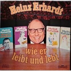Erhardt Heinz – Wie Er Leibt Und Lebt| INT 160.045