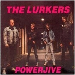 Lurkers The‎– Powerjive|1990 REM 008, RAT 005