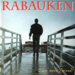Rabauken – Hey Mein Freund|1999 UKR 006