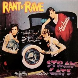 Stray Cats ‎– Rant N&8216 Rave With The Stray Cats|1983 Club 40 064 8
