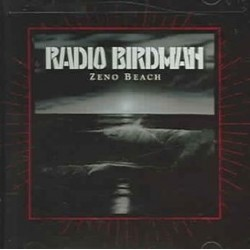 Radio Birdman – Zeno Beach|2006     PSYCHOBABBLE 056