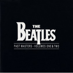 Beatles The – Past Masters...