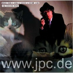Precious Mings The – Every Time I Sell A Record A Kitten Dies|2008     WEEK14LP
