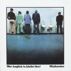Misthaufen – Wer Haglich Is, Bleibt Üba!|1975/2015   Schall009  Lim. Edition Nr. 291 of 500