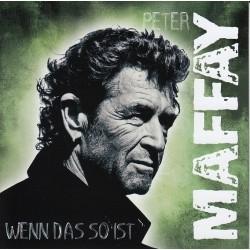 Maffay Peter– Wenn Das So Ist    88765 43513 1