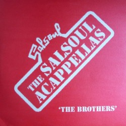 Various ‎– The Salsoul Acappellas &8218The Brothers&8217|2005 SALSA LP 013B