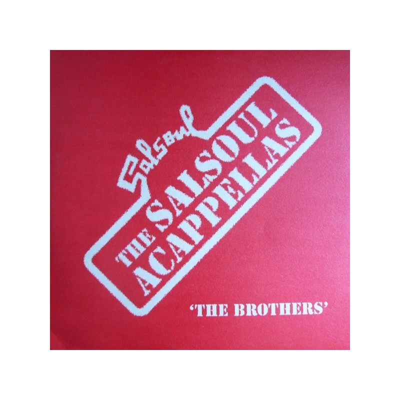 Various – The Salsoul Acappellas &8218The Brothers&8217|2005  SALSA LP 013B