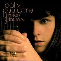 Paulusma Polly – Fingers & Thumbs|2007     One Little Indian – TPLP462