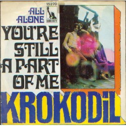 Krokodil ‎– You're Still A...
