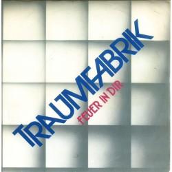 Traumfabrik – Feuer In...