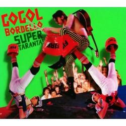 Gogol Bordello – Super Taranta! 2007     SideOneDummy RecordsSD1334-1