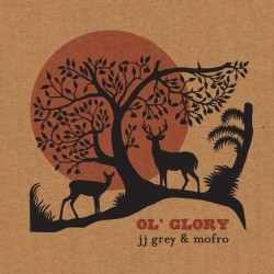 Grey JJ & Mofro ‎– Ol&8216 Glory|2015    	Provogue PRD74501