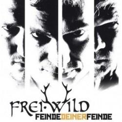 Frei.Wild – Feinde Deiner Feinde 2012     Rookies & KingsRK 067