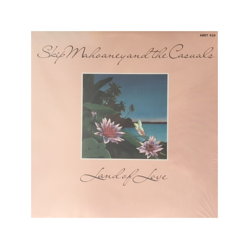 Mahoaney Skip  And The Casuals – Land Of Love|1976     Abet 410