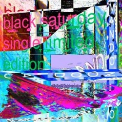 Mando Diao – Black Saturday|2014  3779359- Vinyl 7&8243- Single/ Limited Edition-Clear Vinyl