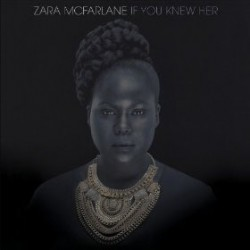 McFarlane ‎Zara – If You Knew Her|2013 BWOOD0112LP