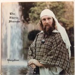 Gwydion– The Fäerie Shaman|1981/2014    GM 205CC4