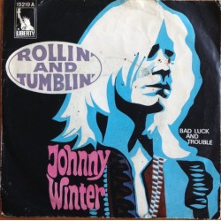 Winter ‎Johnny – Rollin'...